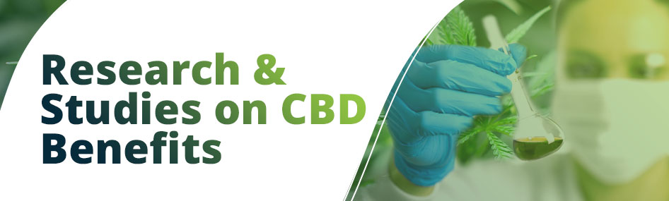 Research Findings on Benefits of Taking CBD