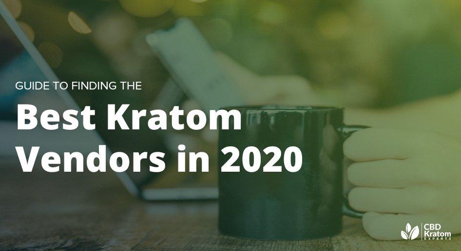 2020 Kratom Vendor Guide